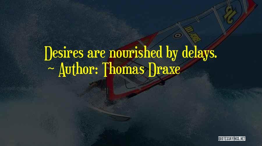Thomas Draxe Quotes 767977