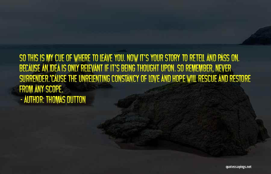Thomas Dutton Quotes 707857