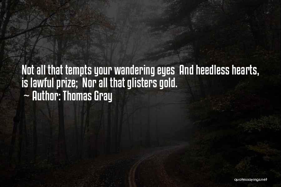 Thomas Gray Quotes 1033343