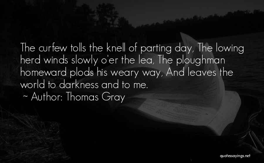 Thomas Gray Quotes 1315803