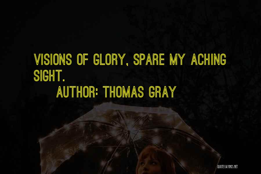 Thomas Gray Quotes 1379912