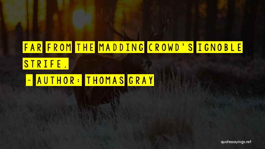 Thomas Gray Quotes 1456152