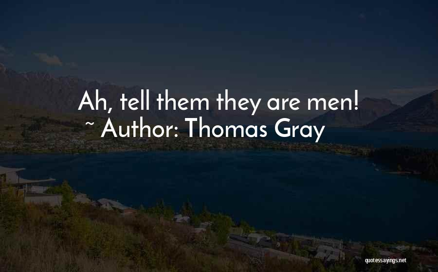 Thomas Gray Quotes 1570135
