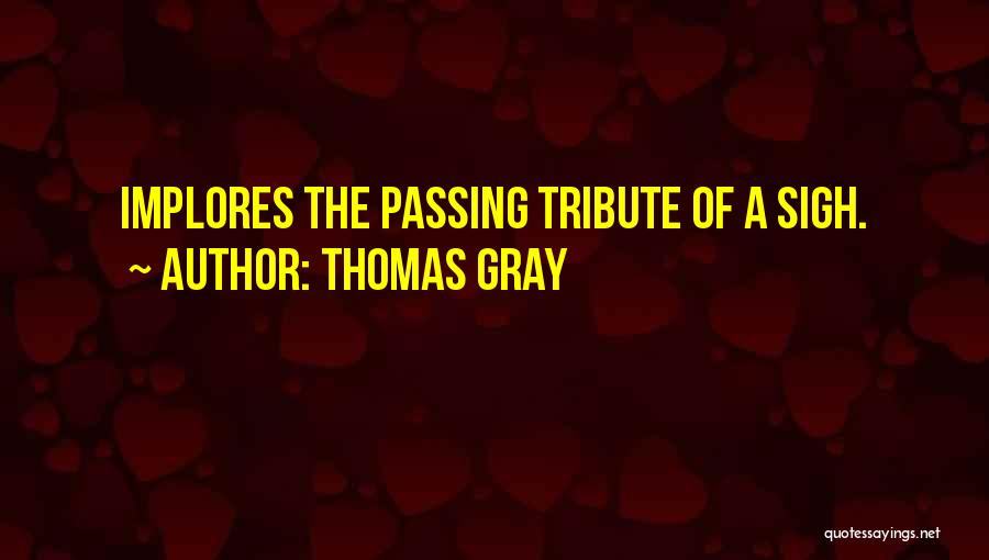Thomas Gray Quotes 1768362