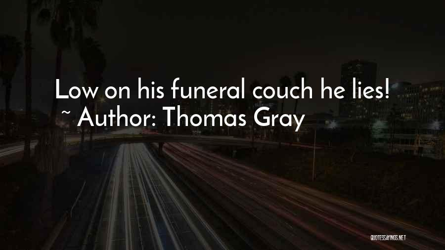 Thomas Gray Quotes 2120667