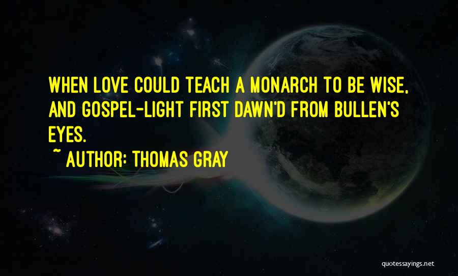 Thomas Gray Quotes 380328