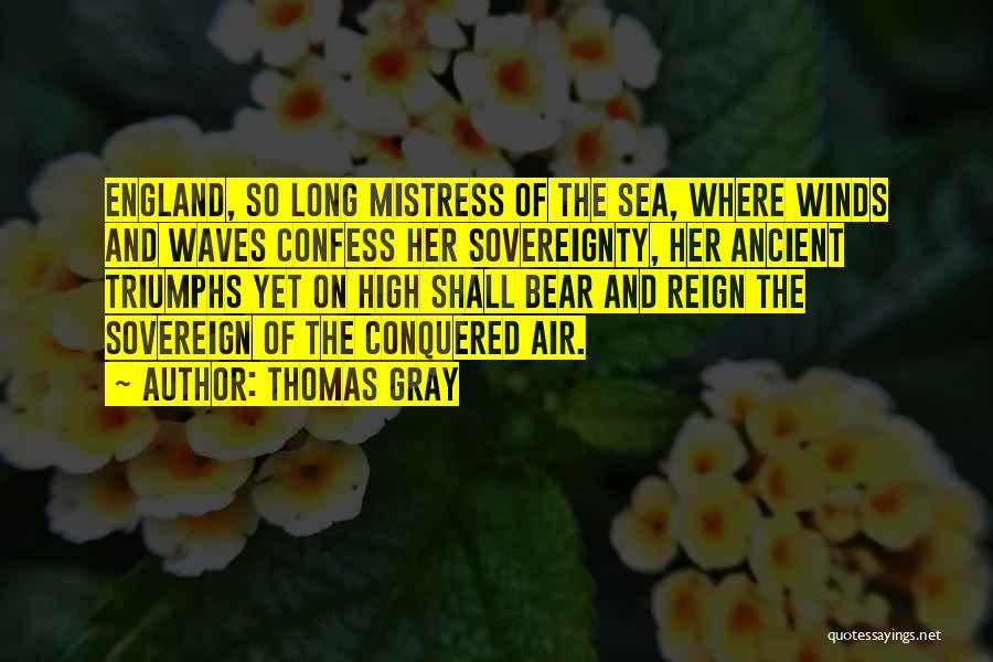 Thomas Gray Quotes 532916