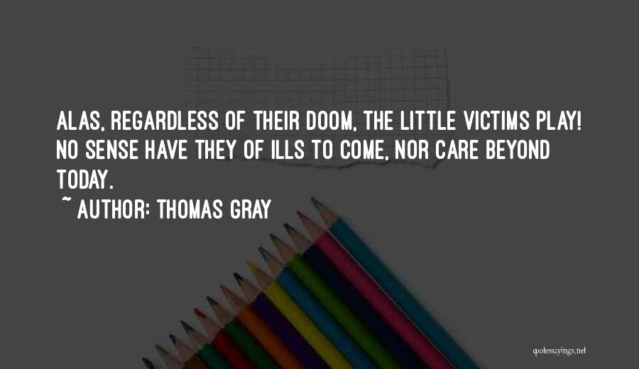 Thomas Gray Quotes 666897