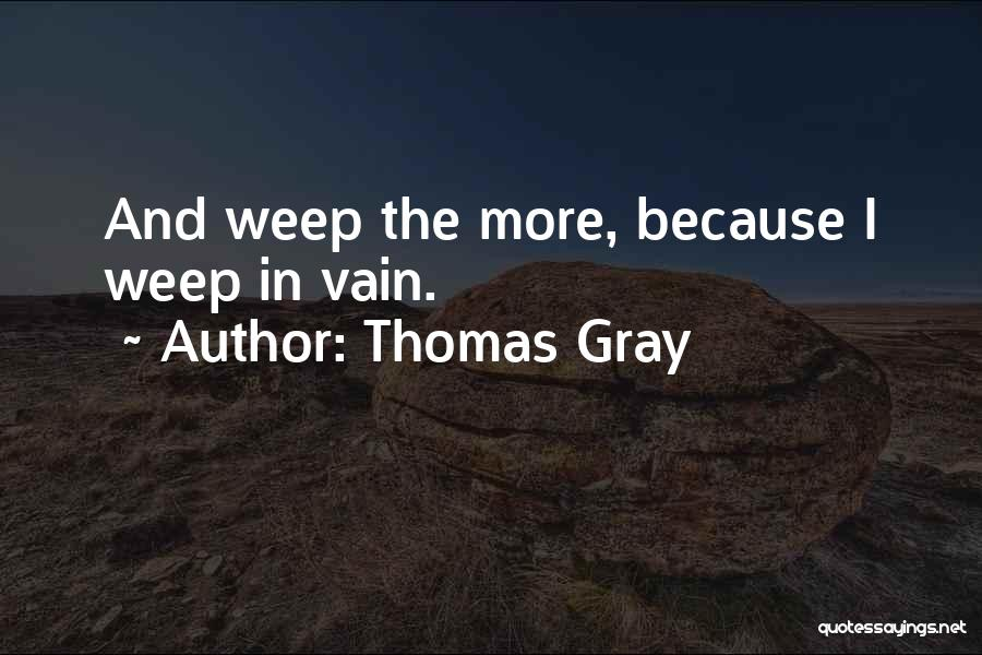 Thomas Gray Quotes 774233