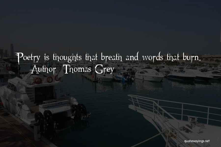 Thomas Grey Quotes 1480286