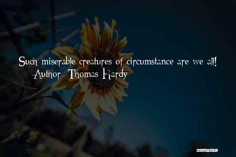 Thomas Hardy Quotes 1362914