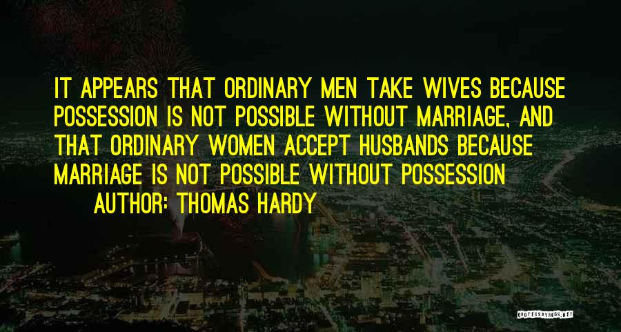 Thomas Hardy Quotes 2222013