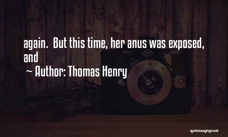 Thomas Henry Quotes 1525412