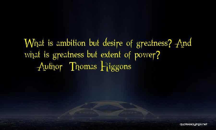 Thomas Higgons Quotes 311257