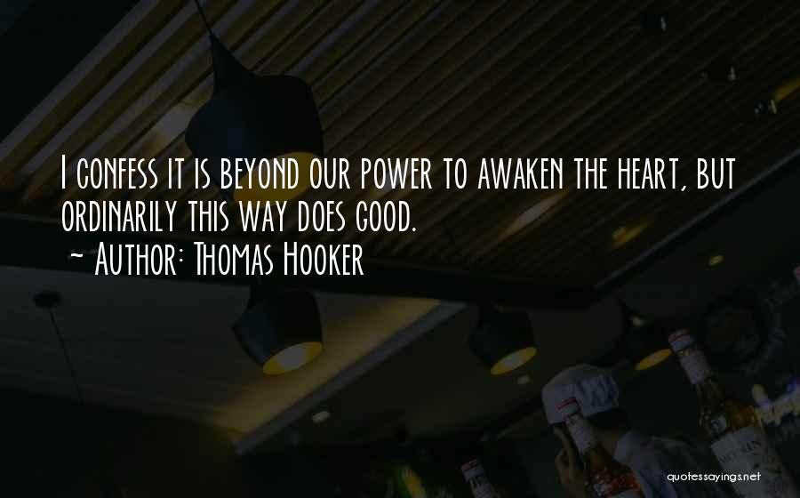 Thomas Hooker Quotes 333487