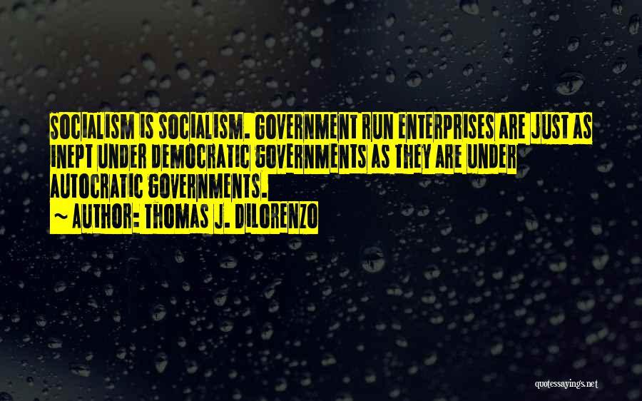 Thomas J. DiLorenzo Quotes 2126618