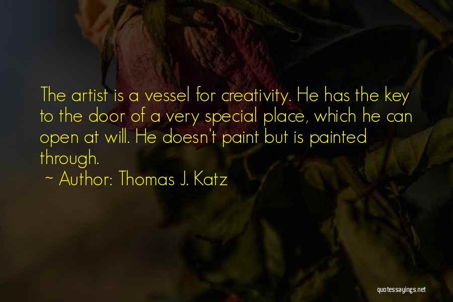 Thomas J. Katz Quotes 1125939