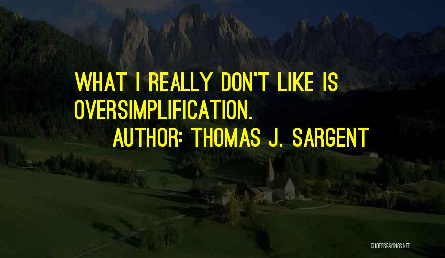 Thomas J. Sargent Quotes 1985702
