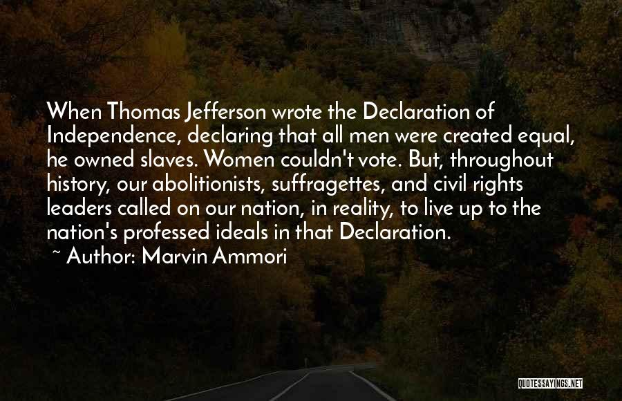 Thomas Jefferson Declaration Quotes By Marvin Ammori