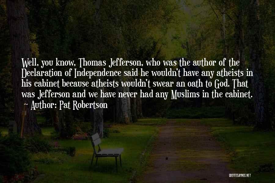 Thomas Jefferson Declaration Quotes By Pat Robertson