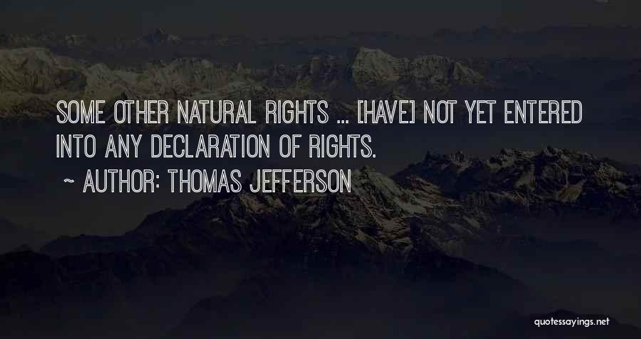 Thomas Jefferson Declaration Quotes By Thomas Jefferson
