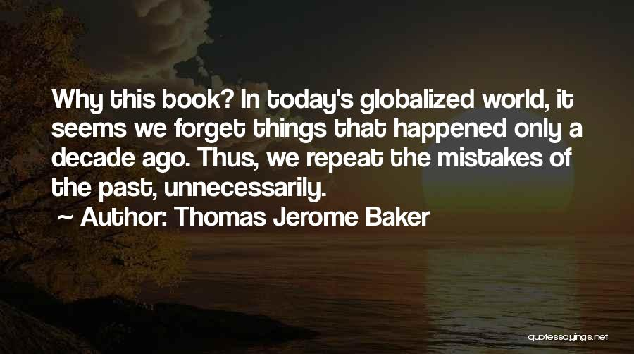 Thomas Jerome Baker Quotes 1940727