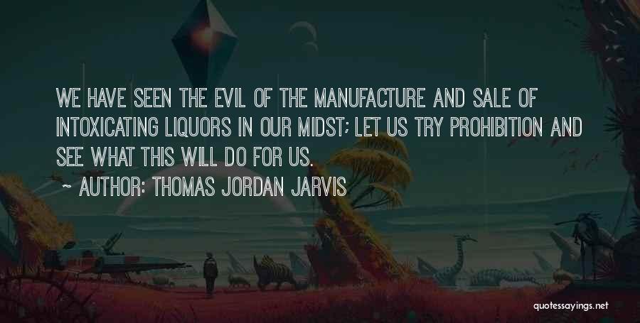 Thomas Jordan Jarvis Quotes 1105597