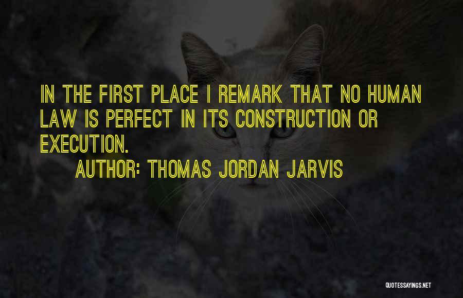 Thomas Jordan Jarvis Quotes 1300098