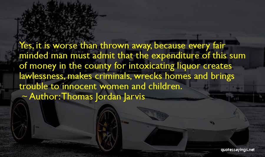 Thomas Jordan Jarvis Quotes 1922638