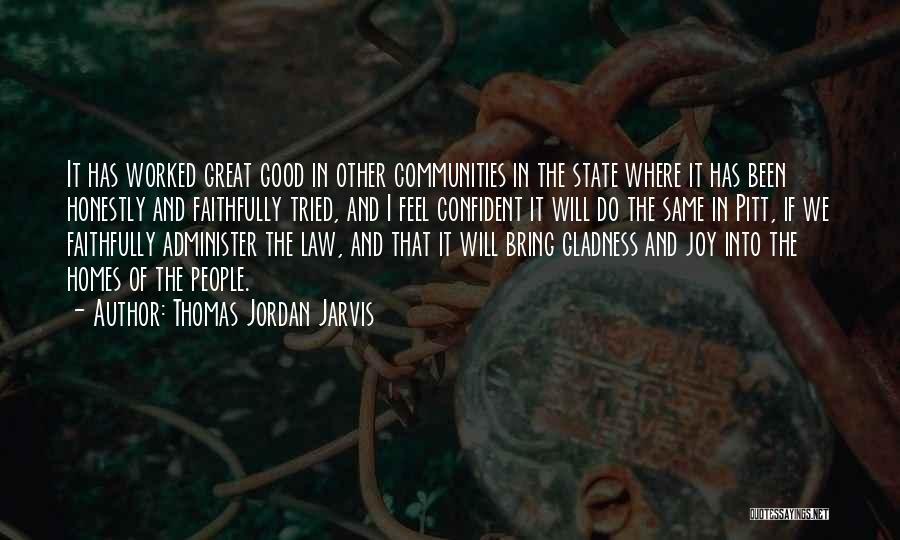 Thomas Jordan Jarvis Quotes 2134089