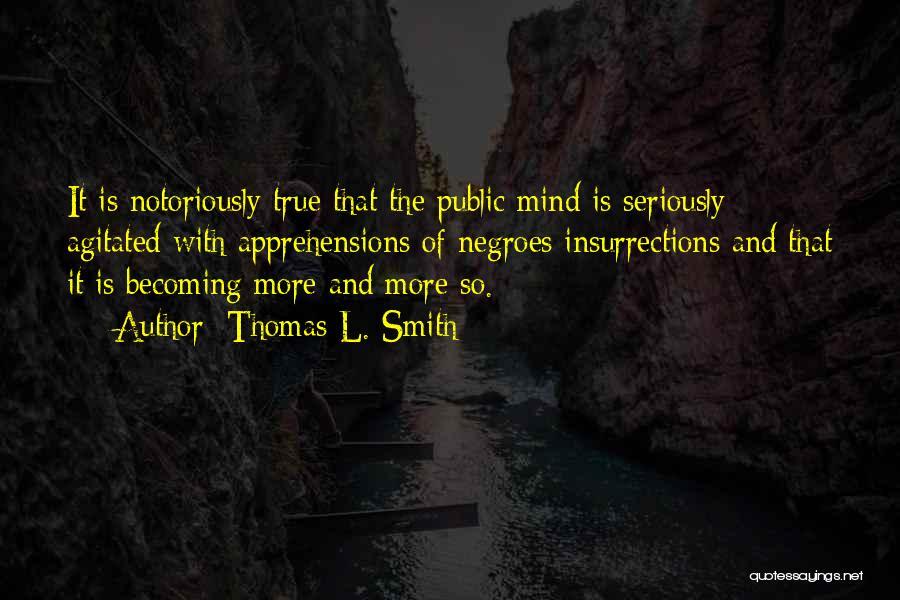 Thomas L. Smith Quotes 1878806