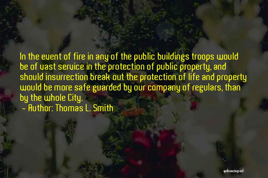 Thomas L. Smith Quotes 245174