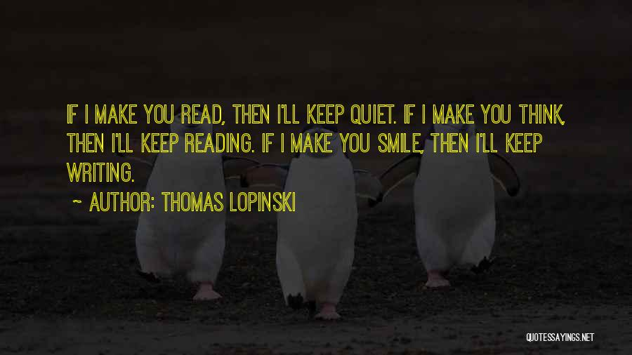 Thomas Lopinski Quotes 760759