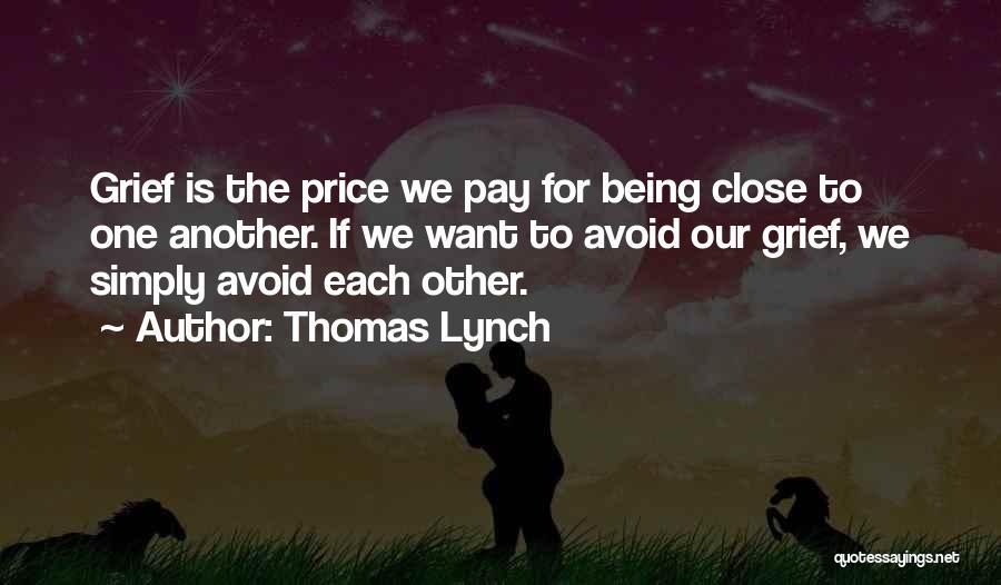 Thomas Lynch Quotes 1722970