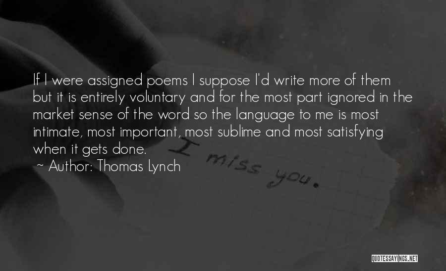 Thomas Lynch Quotes 1800936