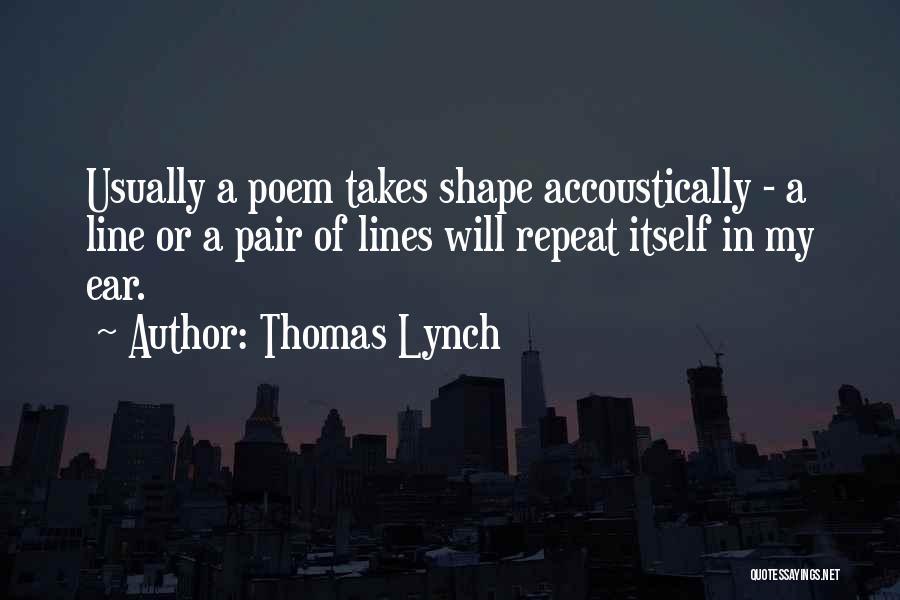 Thomas Lynch Quotes 1884296