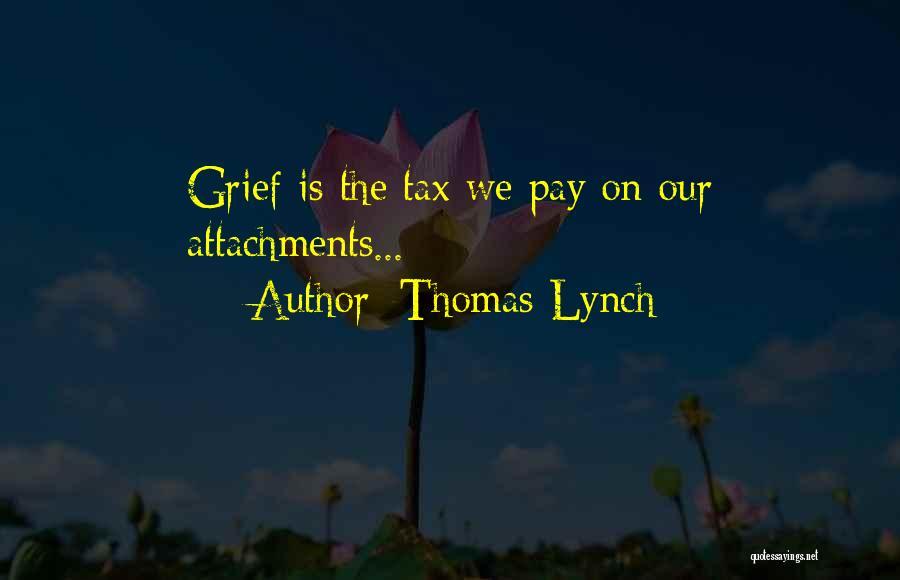 Thomas Lynch Quotes 212065