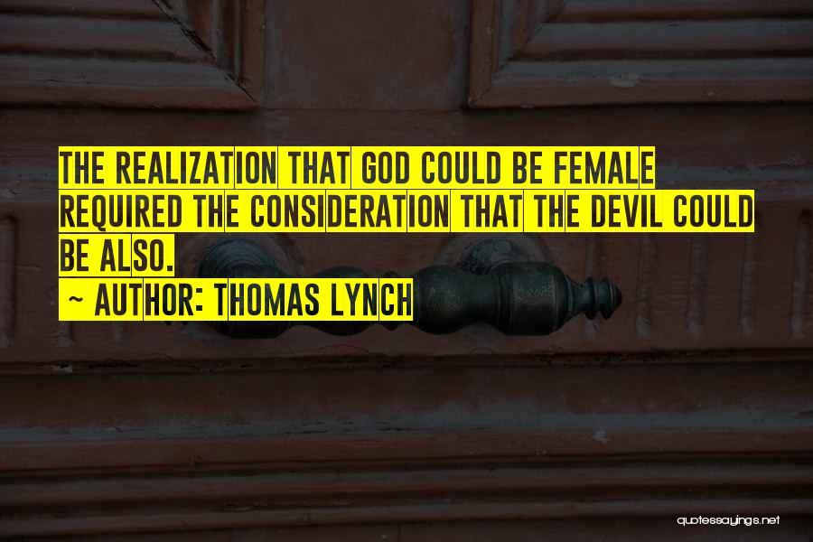 Thomas Lynch Quotes 2140011