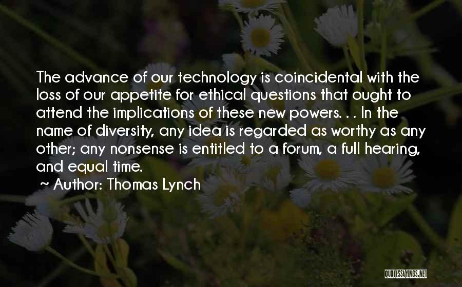 Thomas Lynch Quotes 448194