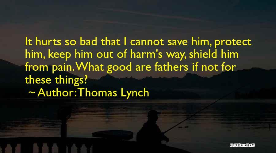 Thomas Lynch Quotes 452375