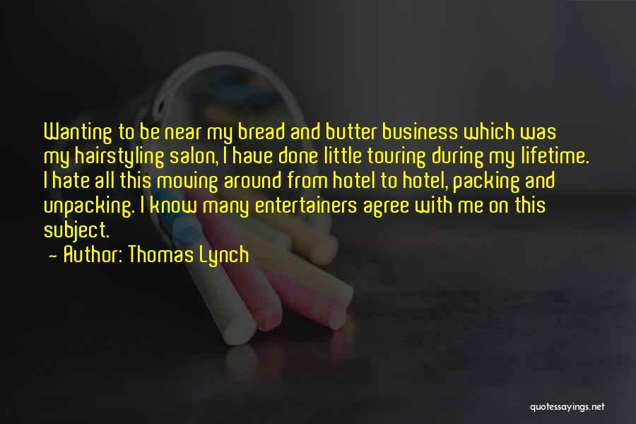 Thomas Lynch Quotes 789577