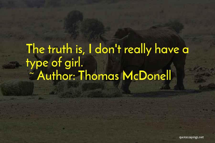 Thomas McDonell Quotes 1716903