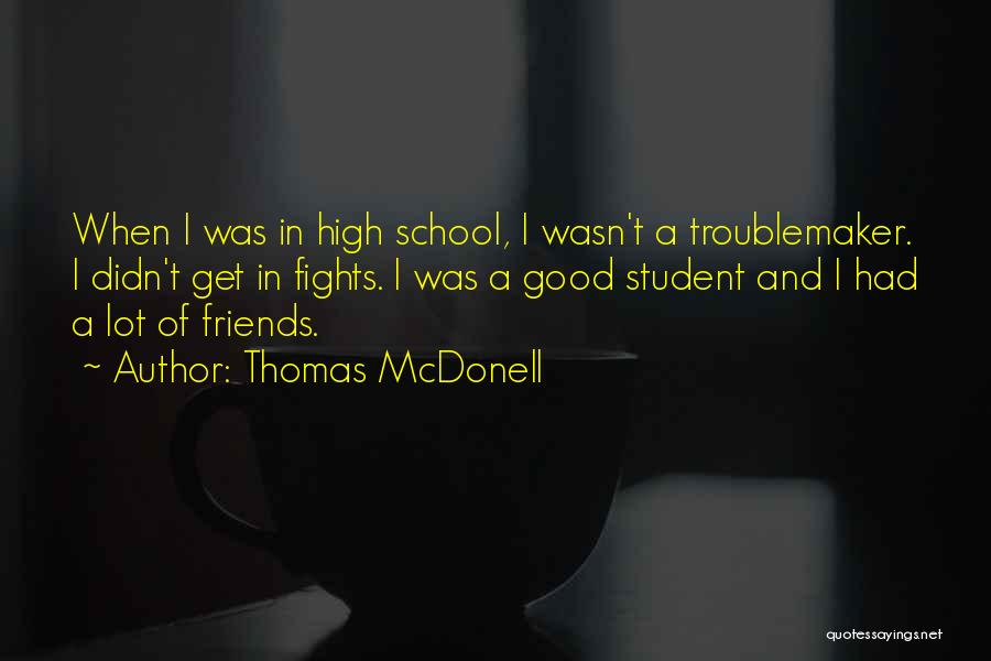 Thomas McDonell Quotes 2070763