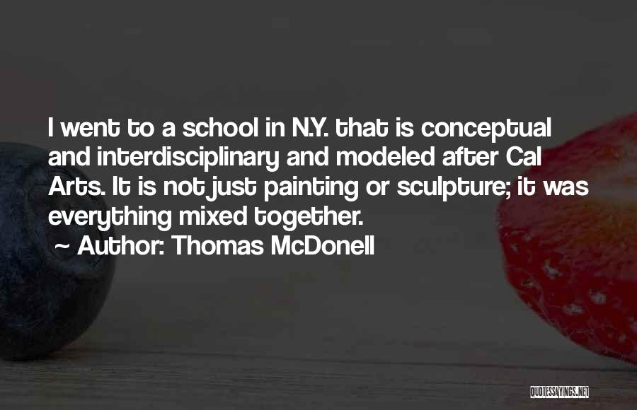 Thomas McDonell Quotes 890434