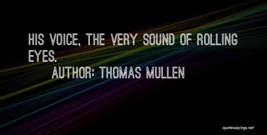 Thomas Mullen Quotes 1110163