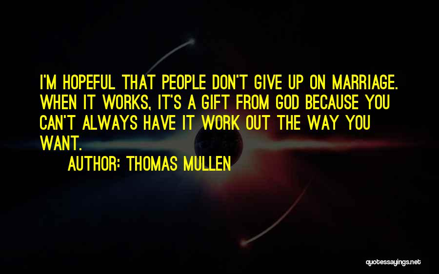 Thomas Mullen Quotes 1566936