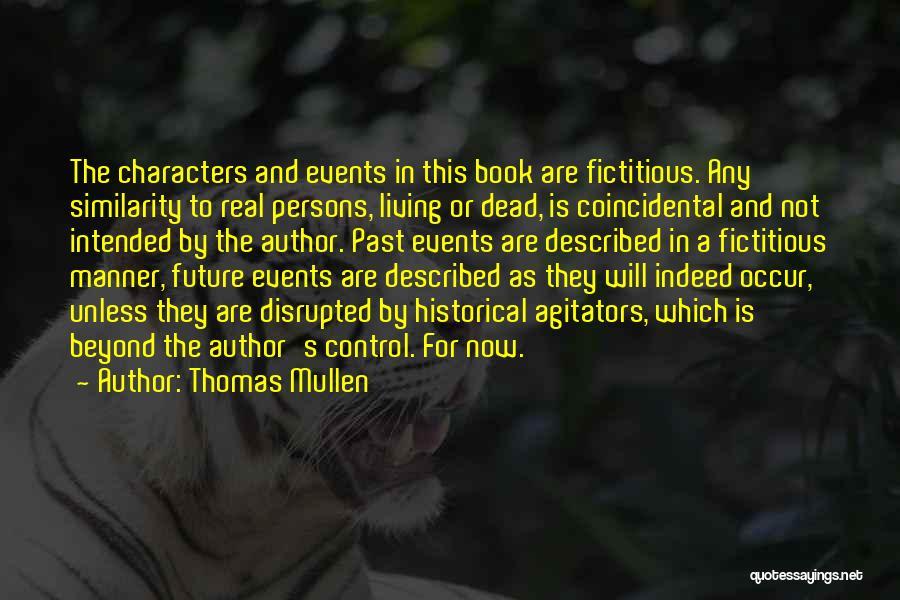 Thomas Mullen Quotes 1969066