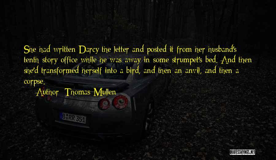 Thomas Mullen Quotes 1984388