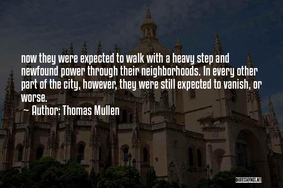 Thomas Mullen Quotes 2037215