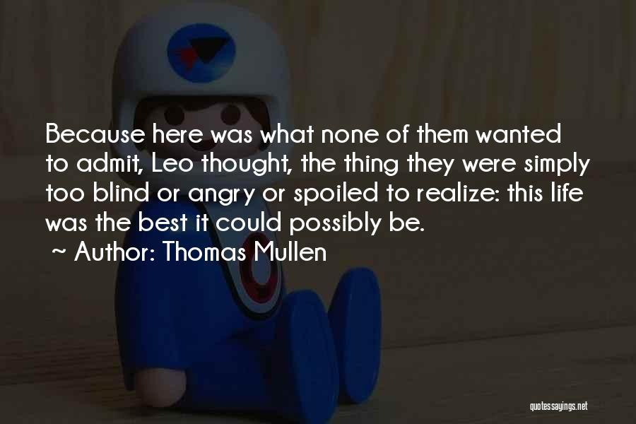 Thomas Mullen Quotes 2091113